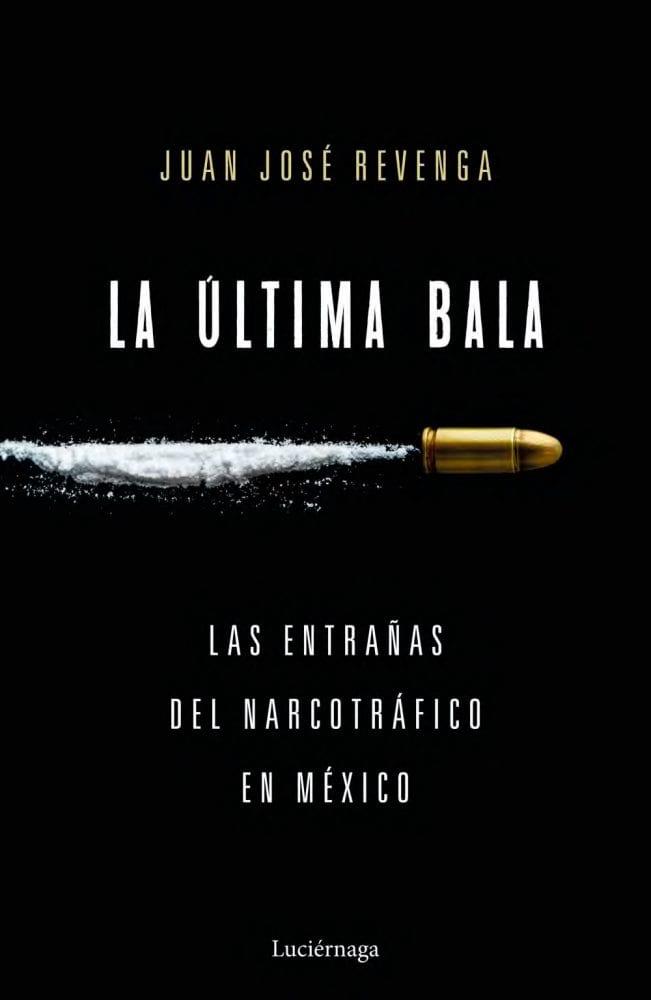 La ultima bala- Juan Jose Revenga